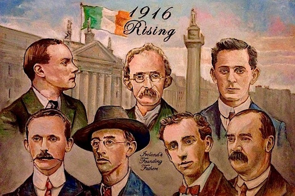 Irelands founding fathers from the 1916 Easter rising